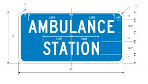 D9-13b Ambulance Station Guide Sign Spec