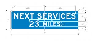 D9-17 Next Services XX Miles (English) Guide Sign Spec