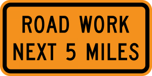G20-1 Road Work Next 5 Miles Warning Sign