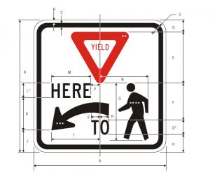 R1-5L Yield Here To Pedestrians Regulatory Sign Spec