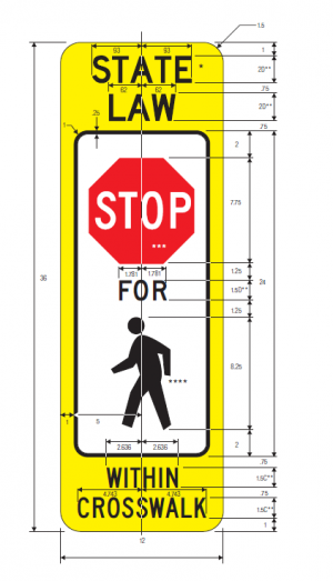 R1-6a In-Street Pedestrian Crossing Regulatory Sign Spec