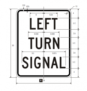 R10-10L Left Right Turn Signal Regulatory Sign Spec