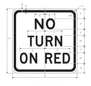 R10-11b No Turn On Red Regulatory Sign Spec