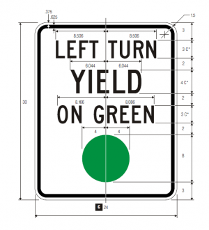 R10-12 Left Turn Yield On Green Regulatory Sign Spec