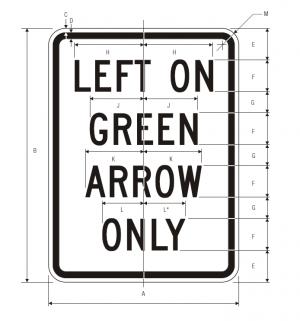 R10-5 Left On Green Arrow Only Regulatory Sign Spec
