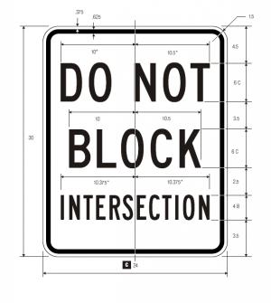 R10-7 Do Not Block Intersection Regulatory Sign Spec