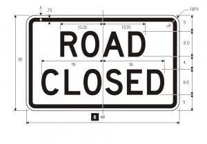 R11-2 Road Closed Regulatory Sign Spec