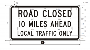 R11-3a Road Closed - Local Traffic Only Regulatory Sign Spec