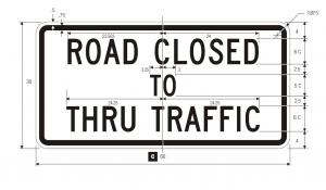 R11-4 Road Closed To Thru Traffic Regulatory Sign Spec