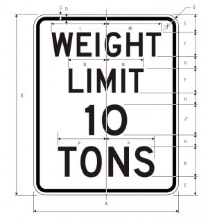 R12-1 Weight Limit Regulatory Sign Spec