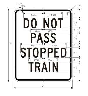 R15-5a Do Not Pass Stopped Train Regulatory Sign Spec