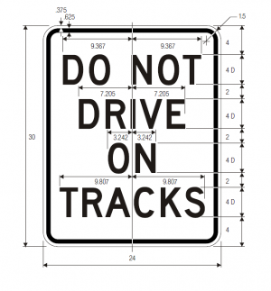 R15-6a Do Not Drive On Tracks Regulatory Sign Spec