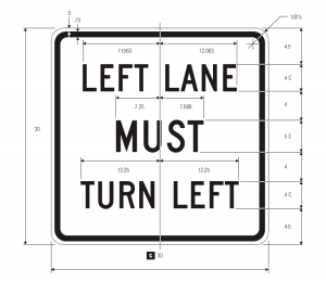 R3-7L Mandatory Movement Lane Control Regulatory Sign Spec