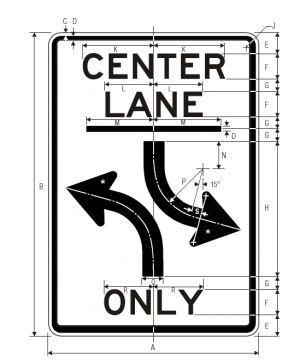 R3-9b Two Way Left Turn Only Ground Mounted Regulatory Sign Spec