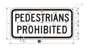 R5-10c Pedestrians Prohibited Regulatory Sign Spec