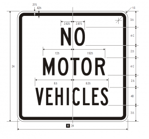 R5-3 No Motor Vehicles Regulatory Sign Spec