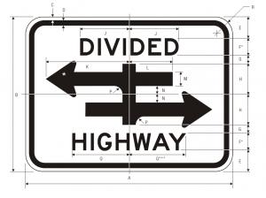 R6-3 Divided Highway Crossing Regulatory Sign Spec