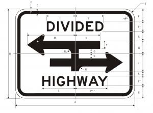 R6-3a Divided Highway Crossing Regulatory Sign Spec