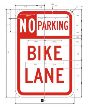 R7-9 No Parking, Bike Lane Regulatory Sign Spec