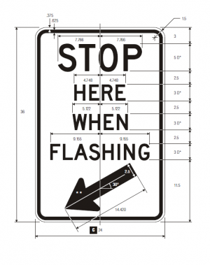 R8-10 Stop Here When Flashing Regulatory Sign Spec