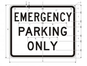 R8-4 Emergency Parking Only Regulatory Sign Spec