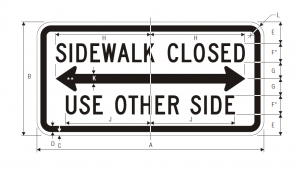 R9-10 Sidewalk Closed Use Other Side Regulatory Sign Spec
