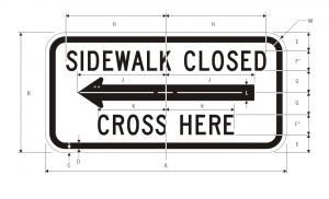 R9-11a Sidewalk Closed Cross Here Regulatory Sign Spec