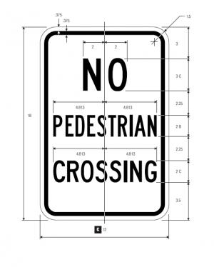 R9-3 No Pedestrian Crossing Regulatory Sign Spec