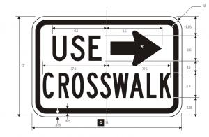 R9-3b Use Crosswalk Regulatory Sign Spec