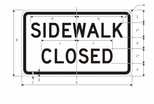R9-9 Sidewalk Closed Regulatory Sign Spec