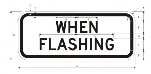 S4-4 When Flashing School Sign Spec