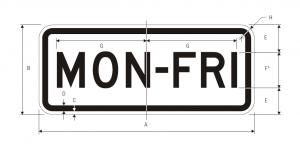 S4-6 Mon-Fri School Sign Specs