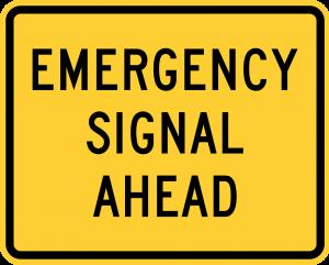 W11-12p EMERGENCY SIGNAL AHEAD