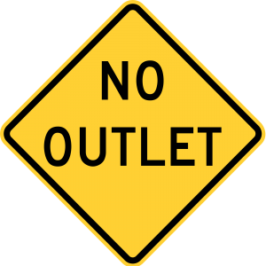 W14-2 NO OUTLET