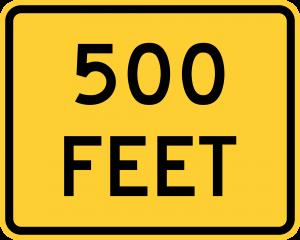 W16-2 500 FEET (2 LINE) (ENGLISH)