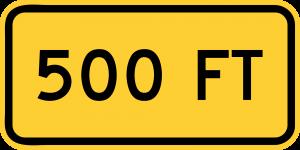W16-2a 500 FT (1 LINE) (ENGLISH)