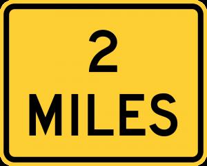 W16-3 2 MILES (2 LINE) (ENGLISH)