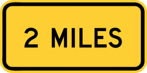 W16-3a 2 MILES (1 LINE) (ENGLISH)