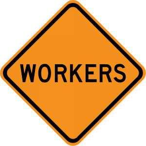 W21-1 Workers Warning Sign