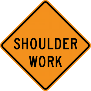 W21-5 SHOULDER WORK