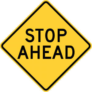 W3-1a Stop Ahead Warning Sign