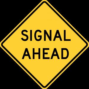 W3-3a Signal Ahead Warning Sign
