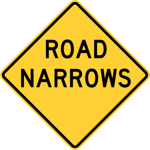 W5-1 Road Narrows Warning Sign