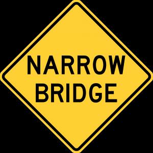 W5-2 Narrow Bridge Warning Sign