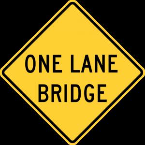 W5-3 One Lane Bridge Warning Sign