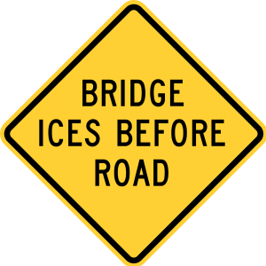 W8-13 Bridge Ices Before Road Warning Sign