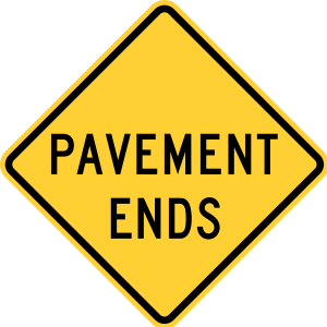W8-3 Pavement Ends Warning Sign