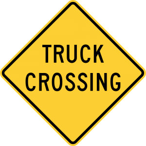 W8-6 Truck Crossing Warning Sign