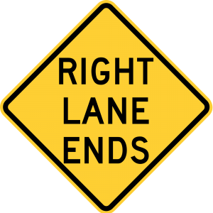 W9-1 Right Lane Ends Warning Sign