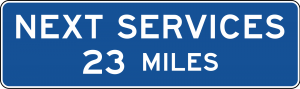D9-17 Next Services XX Miles (English) Guide Sign
